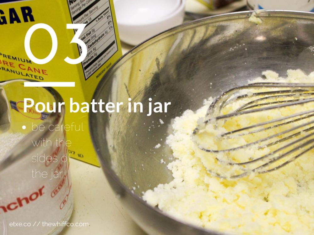 Pour Batter in Jar