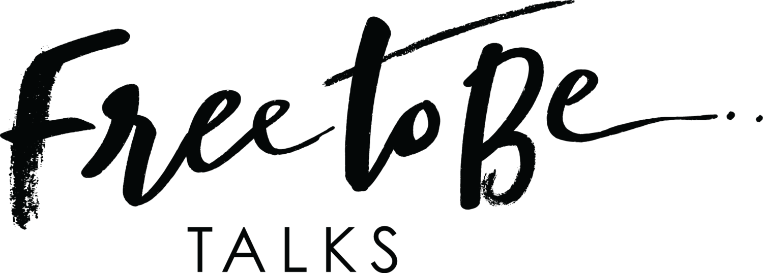 Free To Be Talks