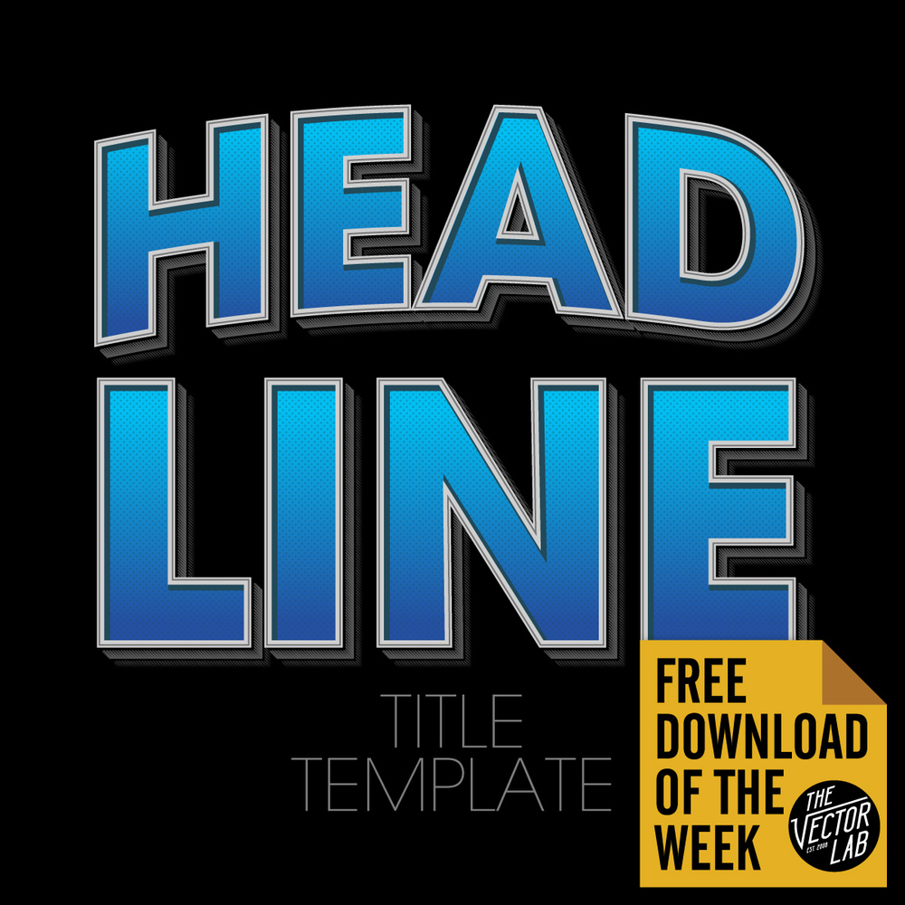 Headline Title Template - Text Graphic Style