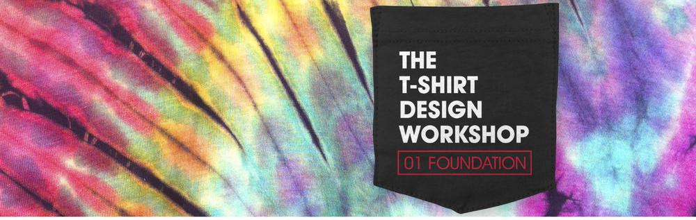 T-Shirt Design Workshop 01 Foundation