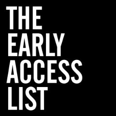 Early Access List
