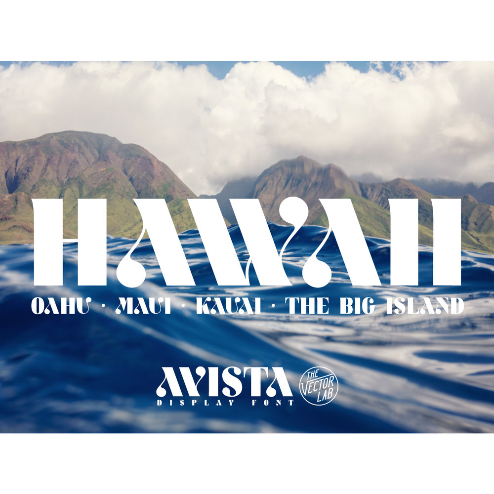 Hawaii - AVISTA font by Ray Dombroski & TheVectorLab
