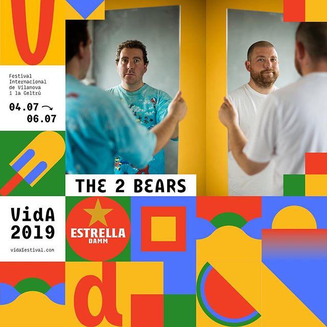 The 2 Bears és VIDA! #VidaFestival2019  04.07.2019  Tickets 🎟 link in bio