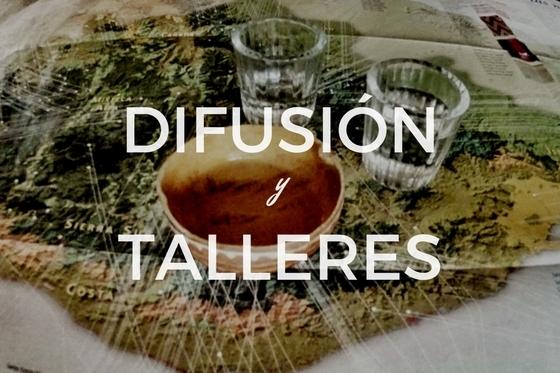 Difusión y talleres