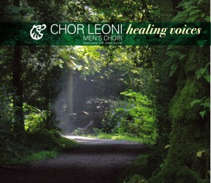 Healing Voices    Chor Leoni Men's Choir  (2 CDs) $20 (+shipping)