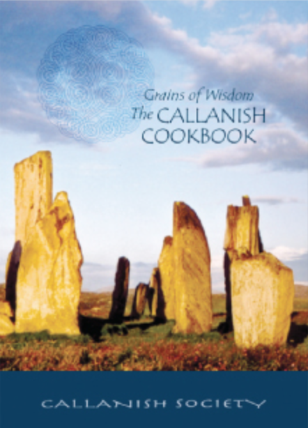 Grains of Wisdom  The Callanish Cookbook $22 (+shipping)