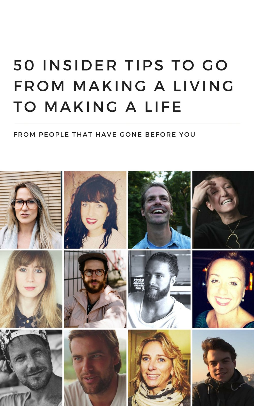 50 insider tips to go from making a living to making a life
