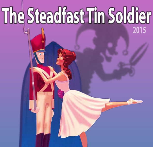 "2015 Production of "" The Steadfast Tin Soldier"""