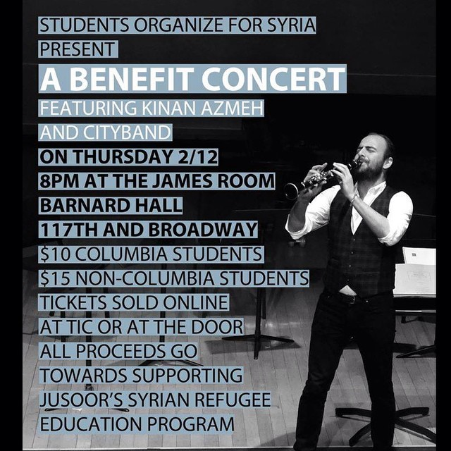 On behalf of Students Organize for Syria, we are thrilled to present **KINAN AZMEH and CITYBAND** this Thursday 2/12 at 8 pm in the James Room in Barnard Hall. All proceeds benefit Jusoor's Syrian Refugee Education Program. We are expecting a spectacular performance for an important cause...this is an evening you don't want to miss! Get your tickets today. For more info, please visit our fb page. #syria #studentsorganizeforsyria #kinanazmeh #cityband #columbia #barnard #nyc #benefitconcert