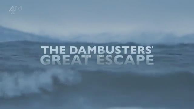 The Dambusters' Great Escape