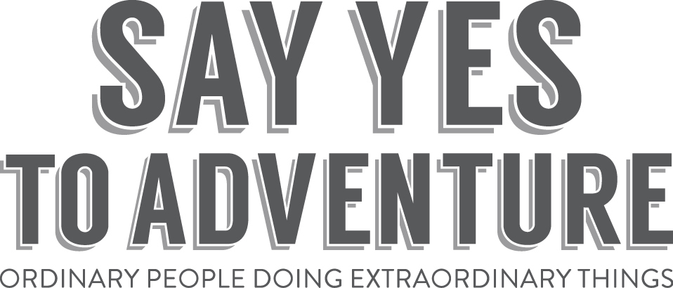Say Yes to Adventure Magazine
