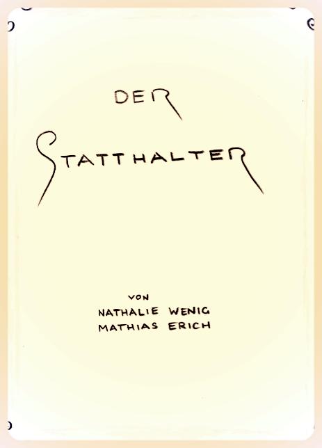 DER STATTHALTER