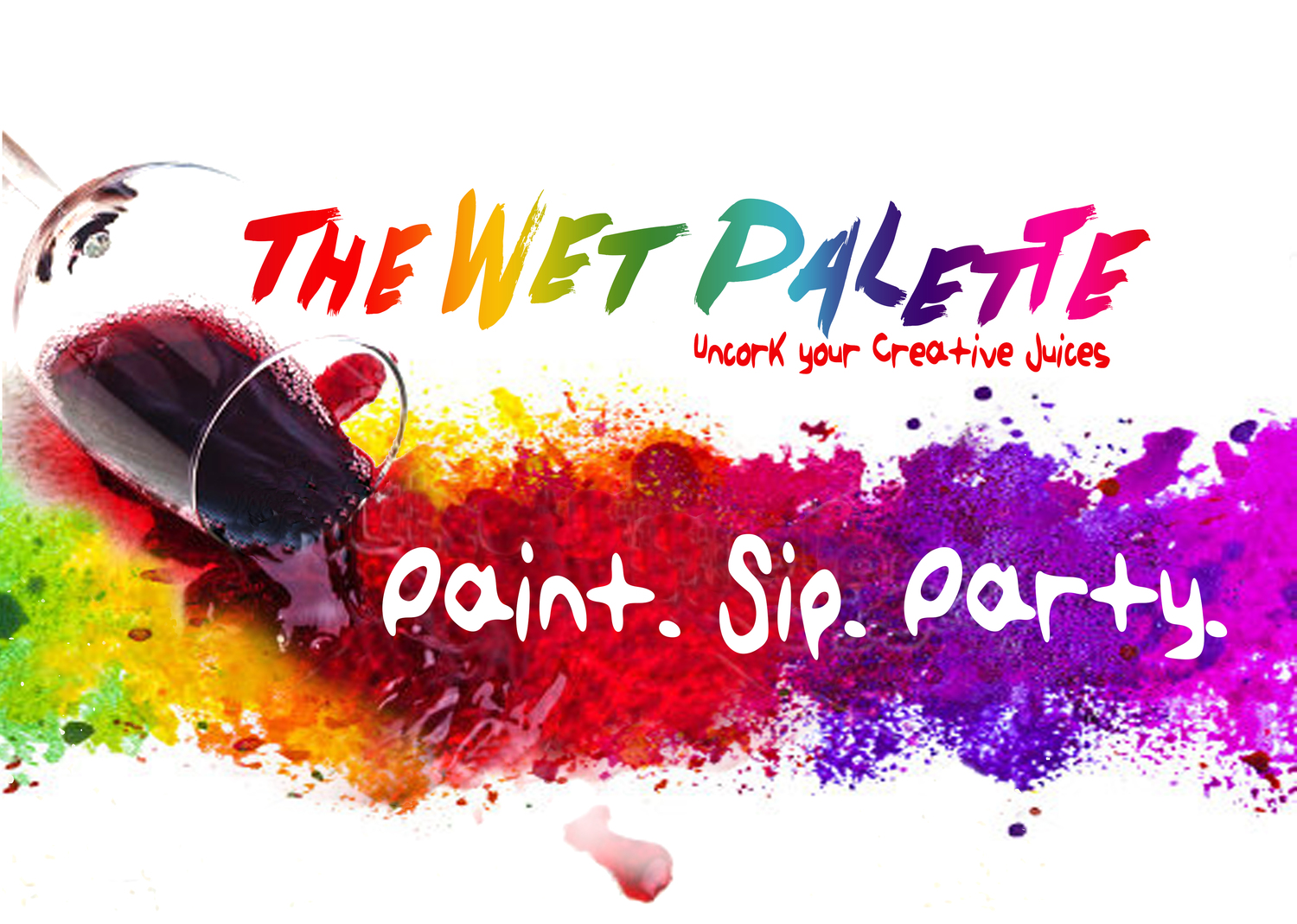 Paintings the wet palette paint sip parties for Sip and paint