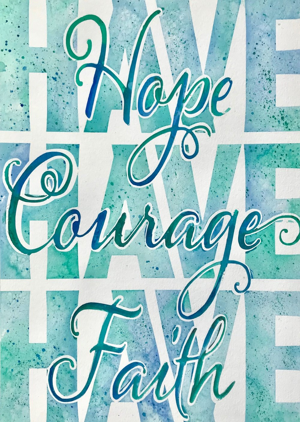 Hope, Courage & Faith
