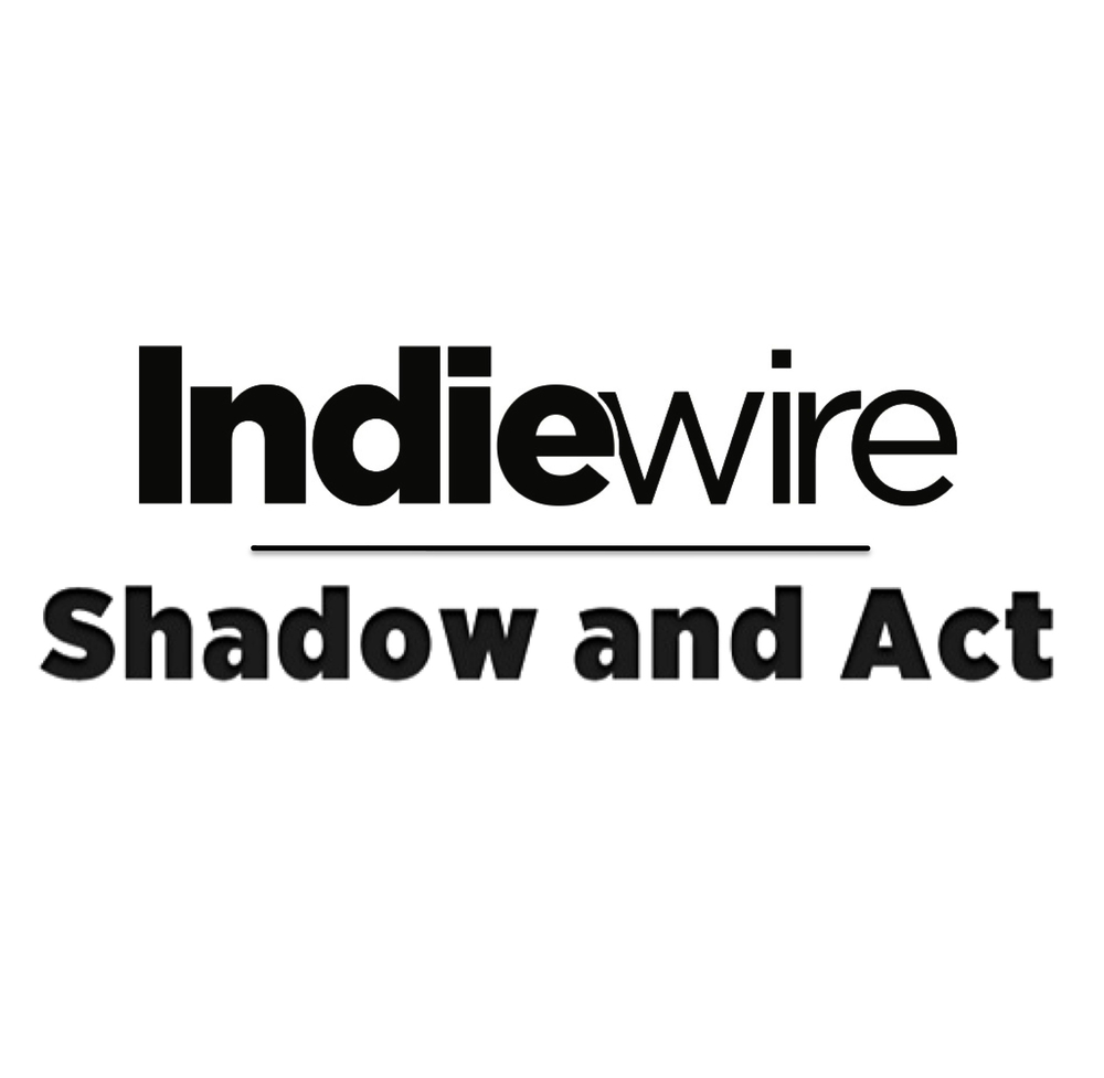 Indiewire-ShadowAndAct.jpg