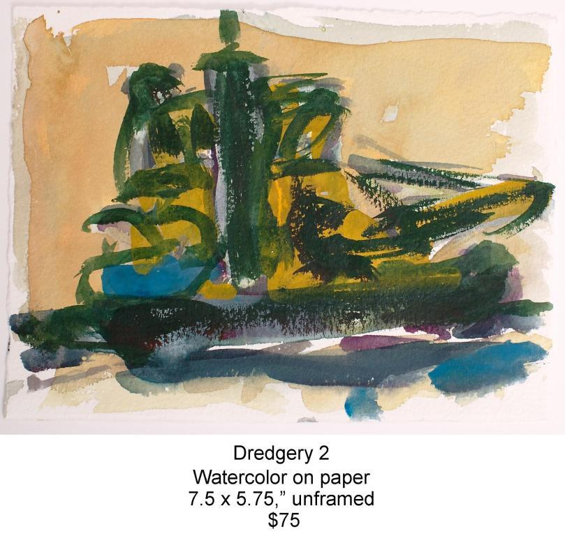 Fred Wise, Dredgery 2. Watercolor 7.5 x 5.75, web.jpg