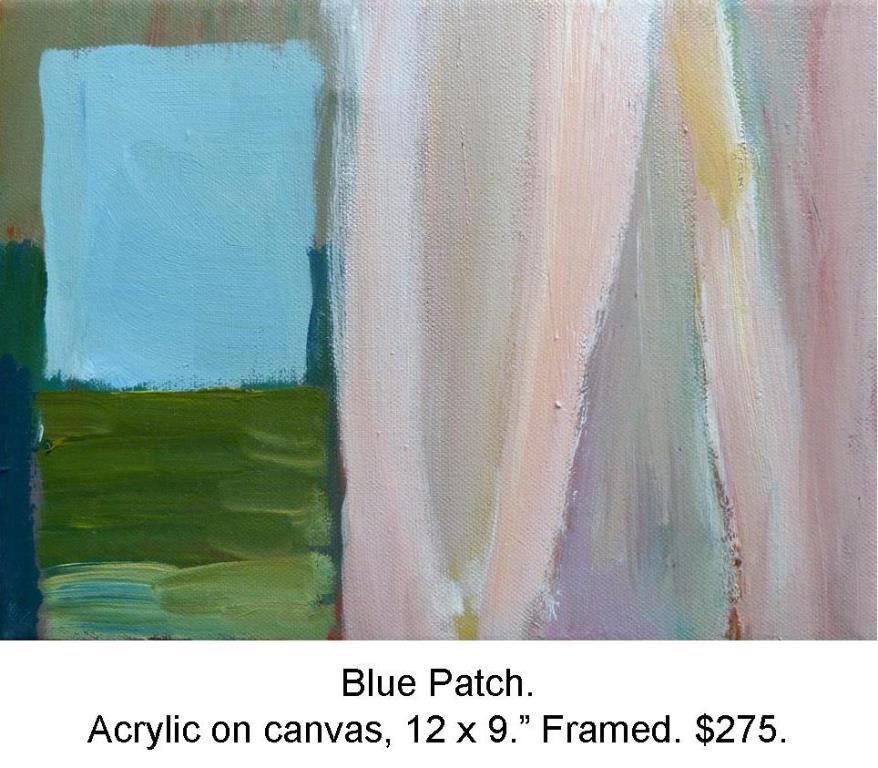 Fred Wise, Blue Patch. Acrylic on Canvas, 9 in x 12 in 2010 2016 04 19.jpg