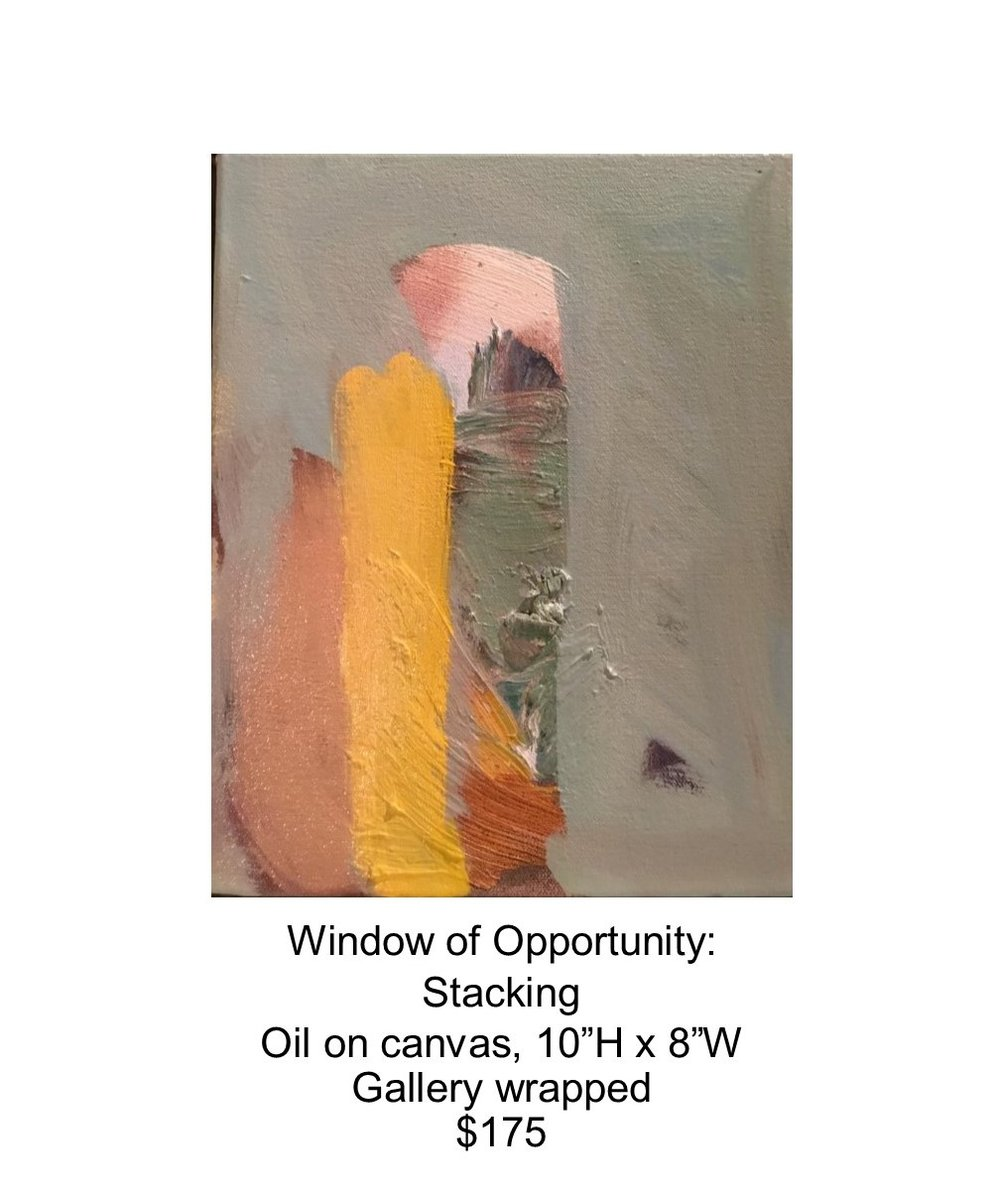 Fred Wise, Window of Opportunity - Stacking. Oil on canvas, 10 x 8, 2017..jpg