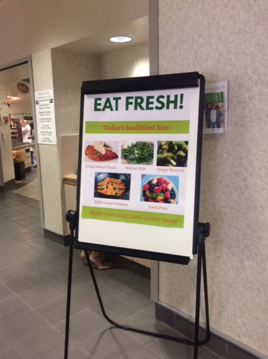 One of the signs that was tried as a second approach, showing the healthiest items of the day.