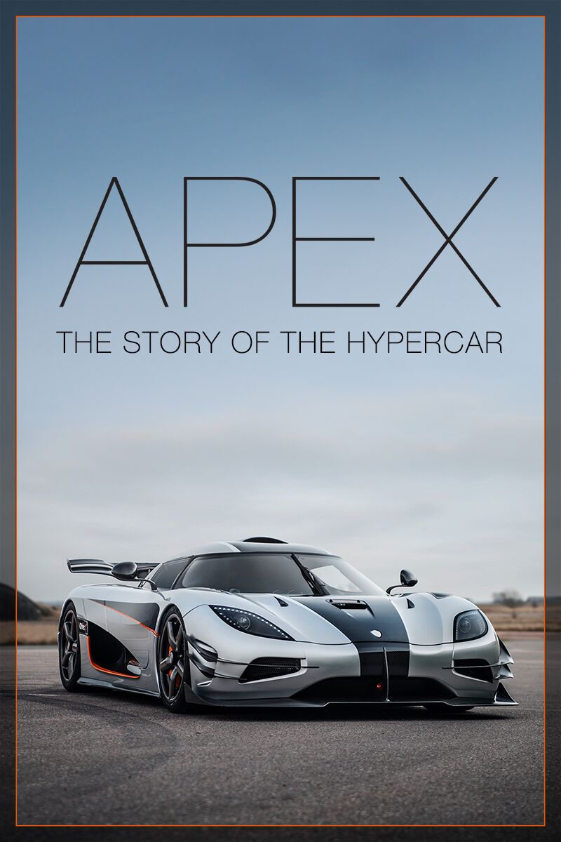 APEX: The Story of the Hypercar official movie poster.