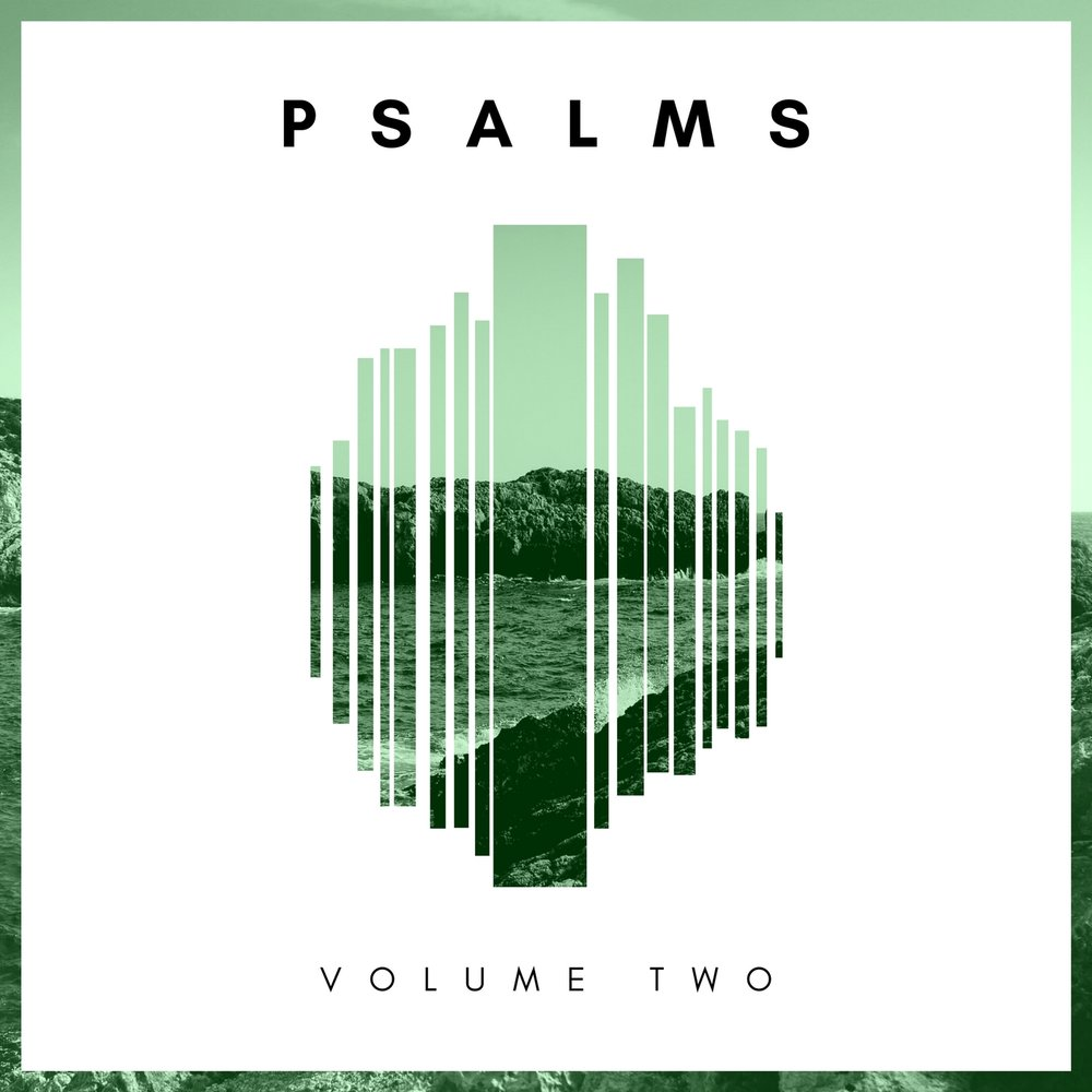 Psalms (Volume 2)  coming soon!     Continuing our journey through the Psalms...Psalm 91 Trilogy  (He Who Dwells in the Shelter of the Most High / Though a Thousand May Fall / Because He Loves Me),   Thy Mercy O Lord (Psalm 94), Praise Him in the Heights (Psalm 148), Let Us Sing Unto the LORD (Psalm 95), Unless the Lord Builds the House (Psalm 127), The Lord is My Shepherd (Psalm 23), Teach Us To Number our Days, Blessing and Praise (Psalm 113), Where Can I Go (Psalm 139), One Thing I Ask (Psalm 27)