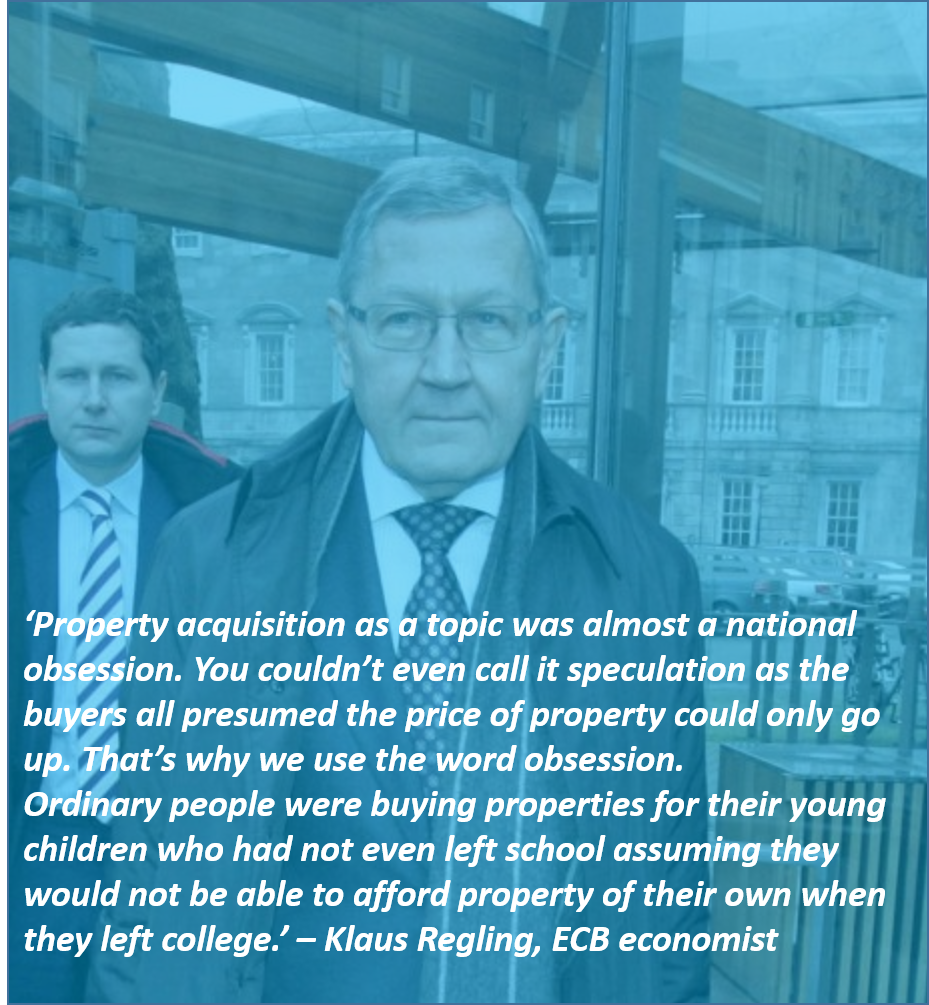 Source; The Journal - Klaus Regling has said the Irish were Obsessed with property