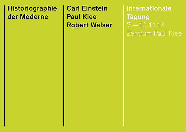 Abb. 2: Ausschnitt des Flyers zur Tagung »Historiografie der Moderne« im Zentrum Paul Klee, 2013