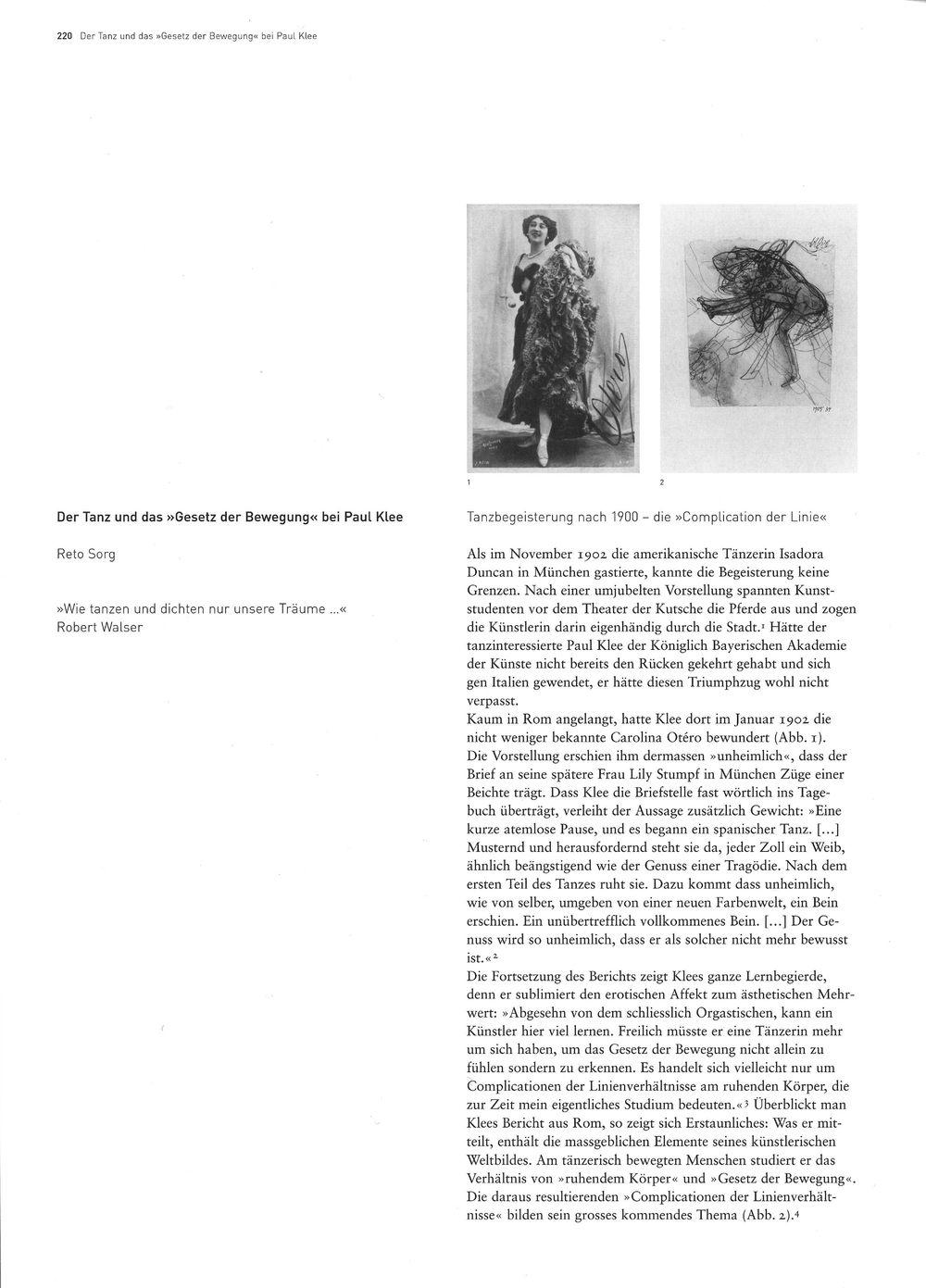 Reto Sorg,Der Tanz und das »Gesetz der Bewegung«bei Paul Klee, in: Ausst.-Kat.Paul Klee. Überall Theater, Zentrum Paul Klee, Bern, 28.6. - 14.10.2007, S. 220–226. Download