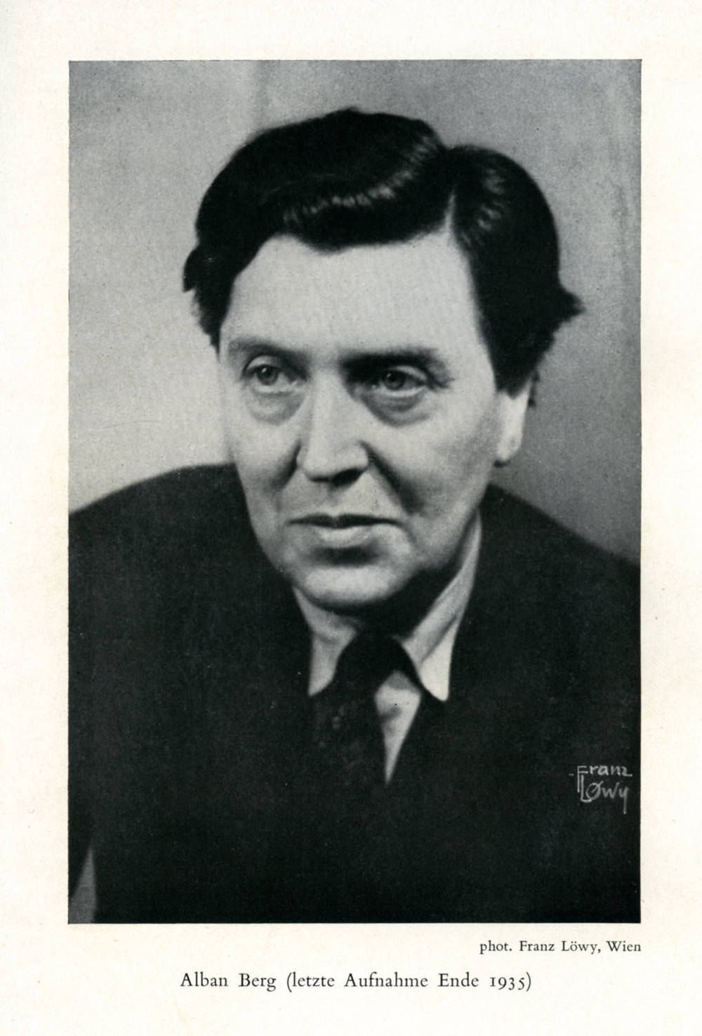 Abb. 13:»Alban Berg (letzte Aufnahme Ende 1935)«, Foto: Franz Löwy, abgebildet in: Willi Reich, Alban Berg, Wien/Leipzig/Zürich 1937, o. S. © Zentrum Paul Klee, Bern, Bildarchiv