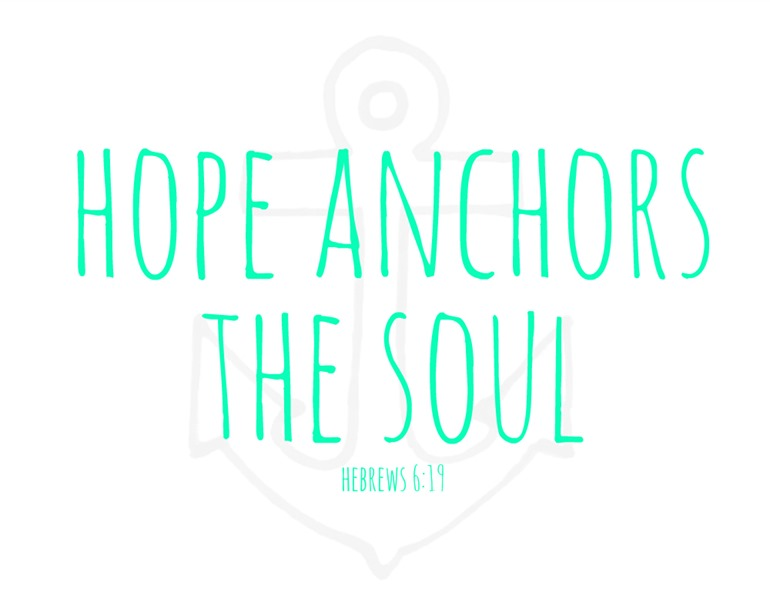 Photo credit:   www.binksandbabe.com/2013/05/hope-anchors-soul-free-print.html  and it is also a FREE printable