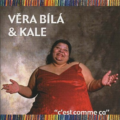 vera_bila_kale_cest_comme_ca.jpg