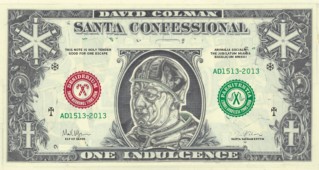 """""""One Indulgence,"""" currency collage flyer by Mark Wagner for """"Santa Confessional"""""""