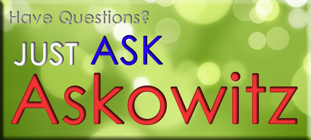 Have Questions Just Ask Askowitz 3.jpg