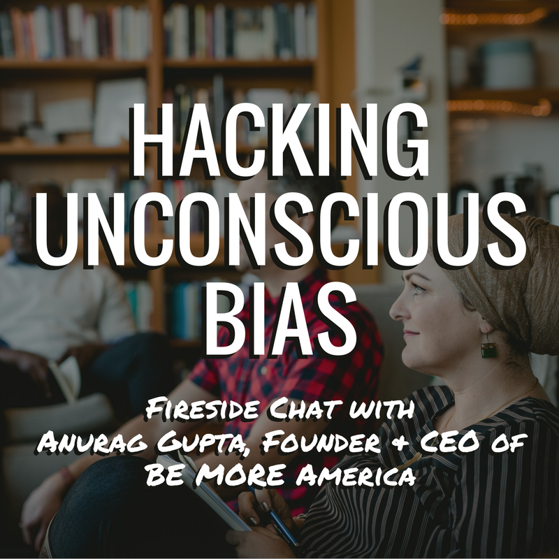 Hacking-Unconscious-Bias_-Fireside-Chat-Rev1.png