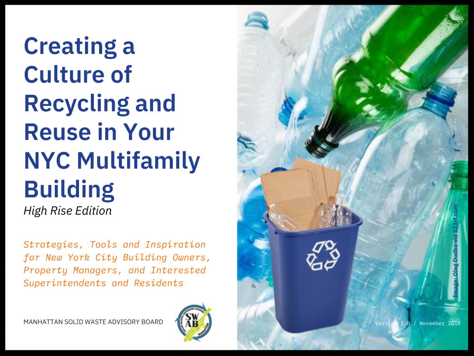 Creating a culture of recycling and reuse in your nyc multifamily building