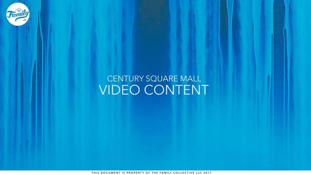 Century Square Mall Video Content Proposal (2017)