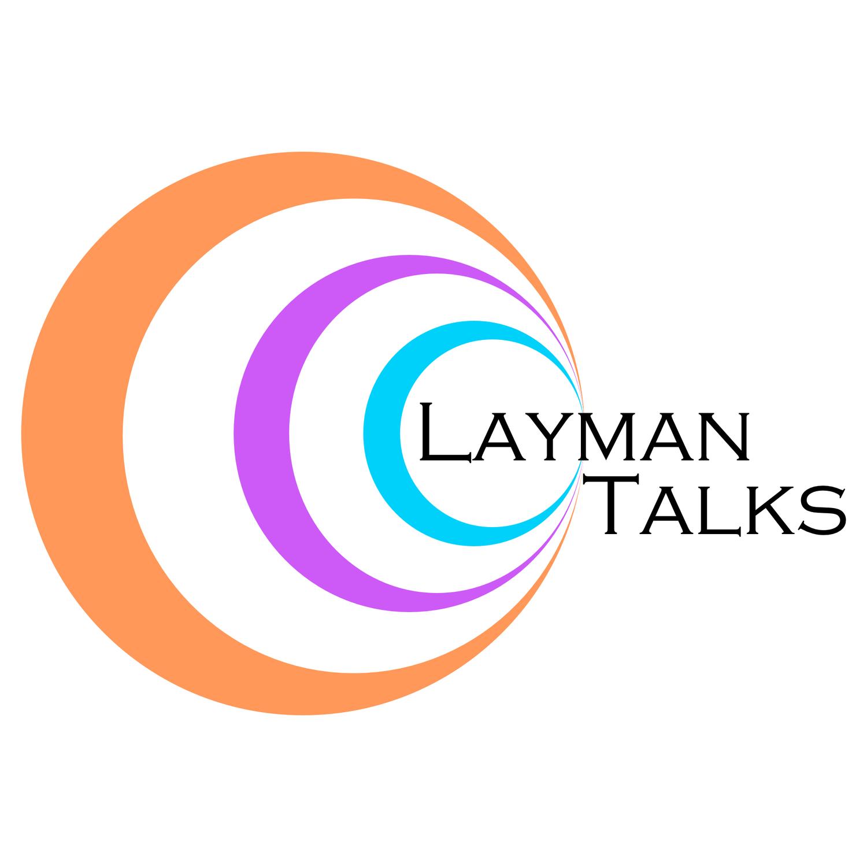 LayMan Talks - Ch1llax