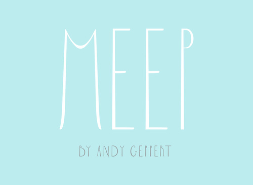 MEEP+by+Andy+Geppert.jpg
