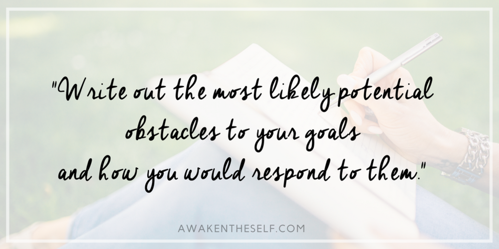 Write out the most likely potential obstacles to your goals and how you would respond to them.-2.png