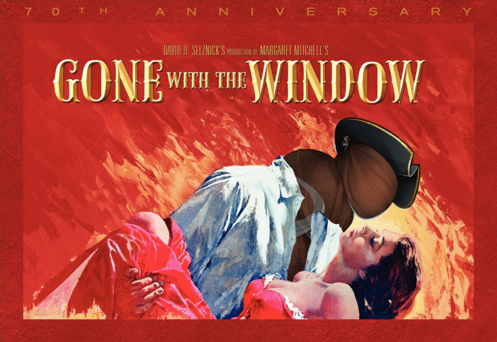 Gone With The Window