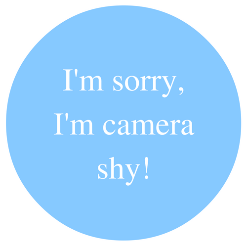 I'm sorry, I'm camera shy!.png