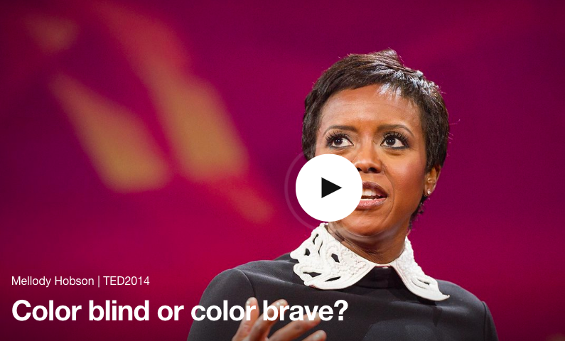 In this engaging, persuasive  TED talk , Hobson makes the case that speaking openly about race — and particularly about diversity in hiring -- makes for better businesses and a better society. We encourages us to shift from color blind to color brave.