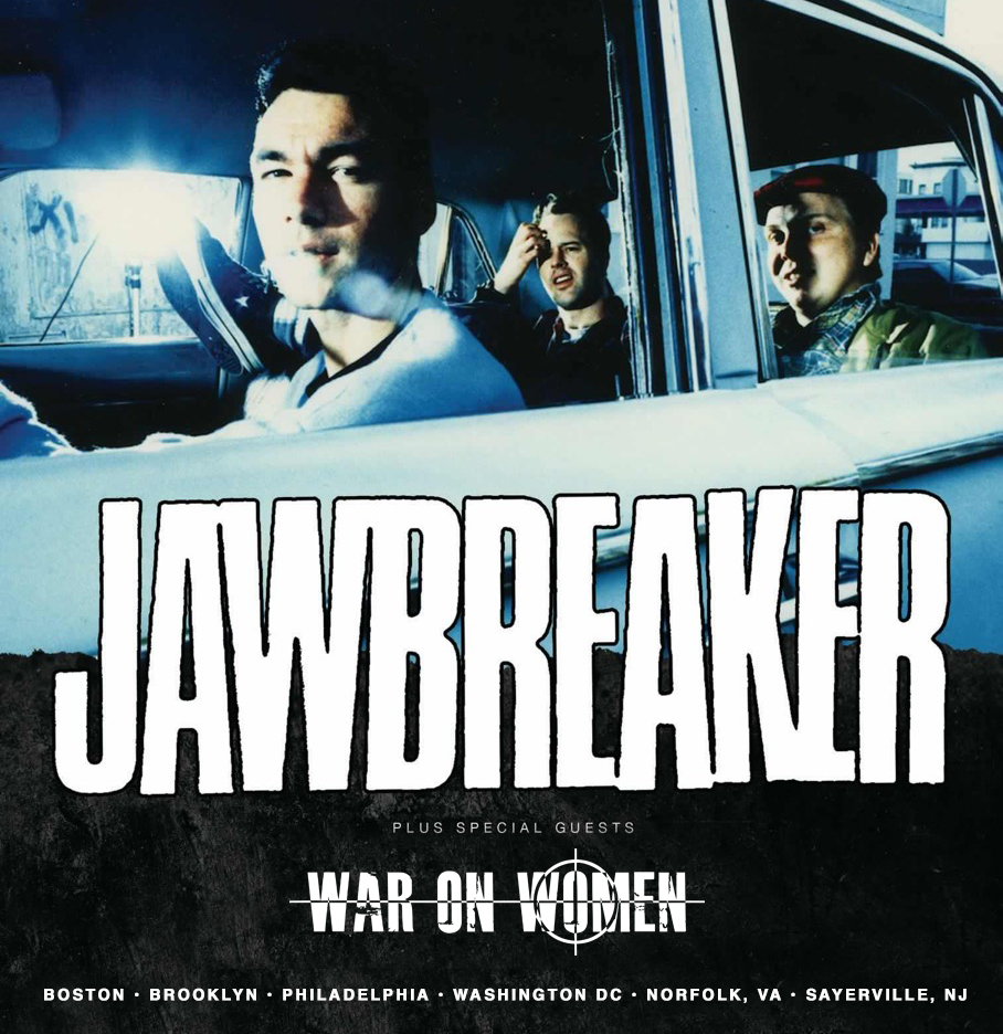 JAWBREAKER_WarOnWomen_EastCoast_2019_admat.jpg