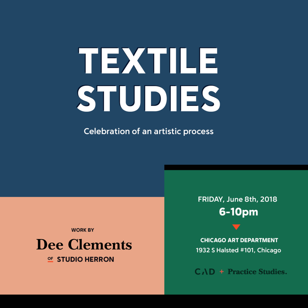 Textile Studies, an exhibition of work by Dee Clements of Studio Herron, curated by Marta Sasinowska of Practice Studies.