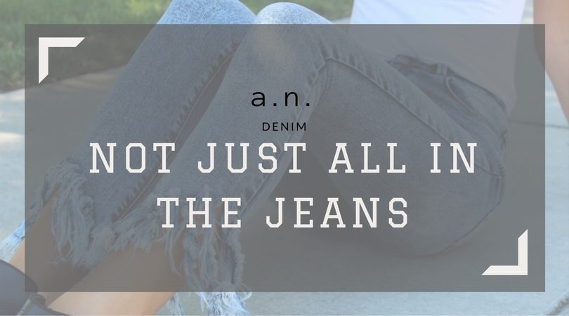 not just all in the jeans.jpg