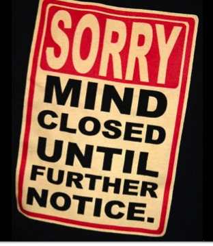 Sorry mind closed until further notice