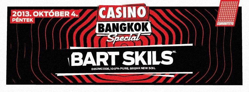 Bart Skils @ Casino Bangkok Special
