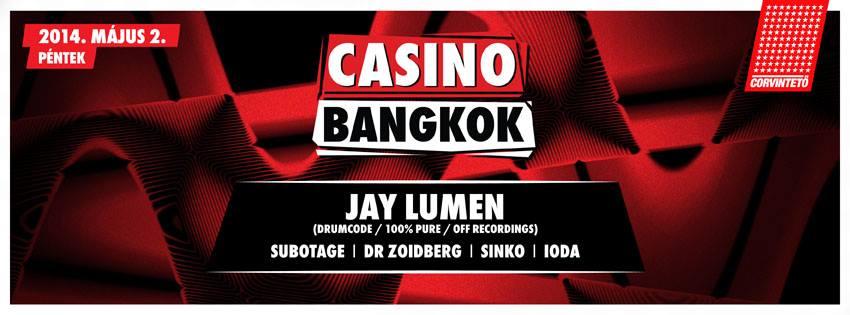 Casino Bangkok - Jay Lumen