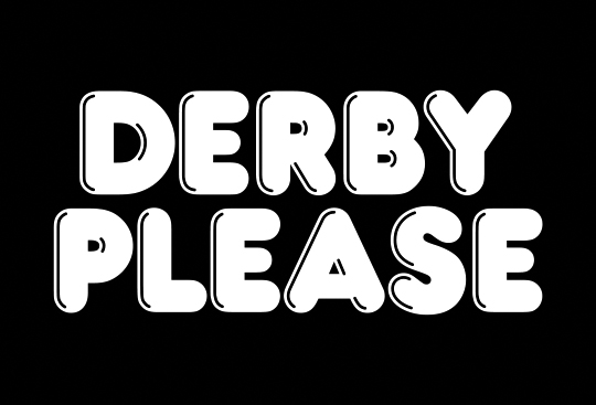 Derby Please