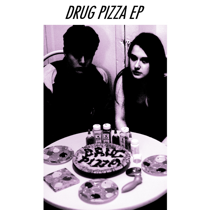 Drug Pizza EP